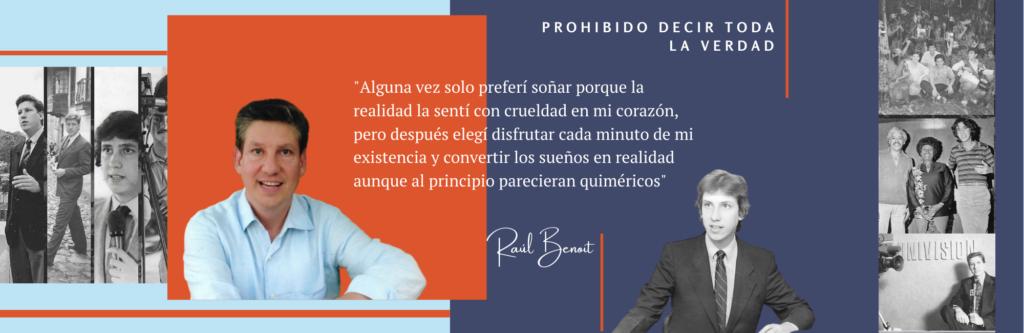 Biografía Raúl Benoit